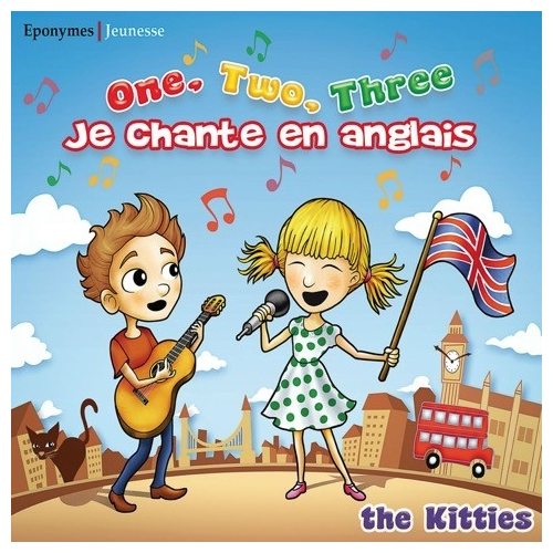 LES KITTIES / JE CHANTE EN ANGLAIS