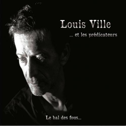 Louis VILLE / LE BAL DES FOUS
