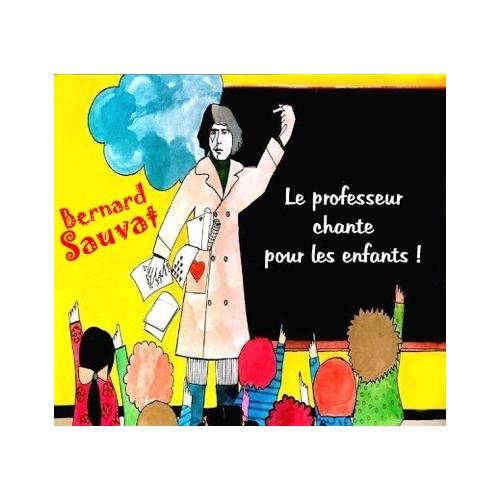 Bernard SAUVAT / LE PROFESSEUR EST UN RÊVEUR