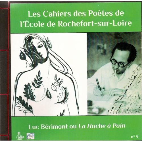 LucBÉRIMONT / LA HUCHE À PAIN