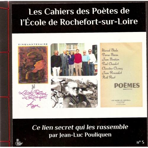 CAHIER DES POÈTES N°5 / CE LIEN SECRET