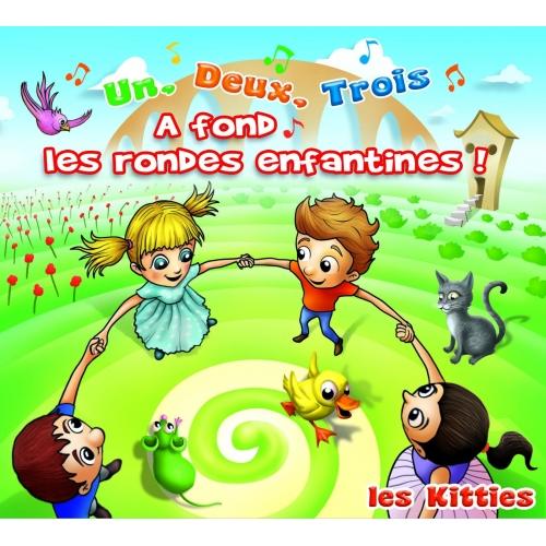 LES KITTIES / A FOND LES RONDES ENFANTINES