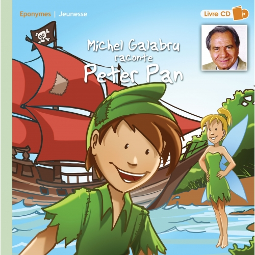 Michel GALABRU / PETER PAN