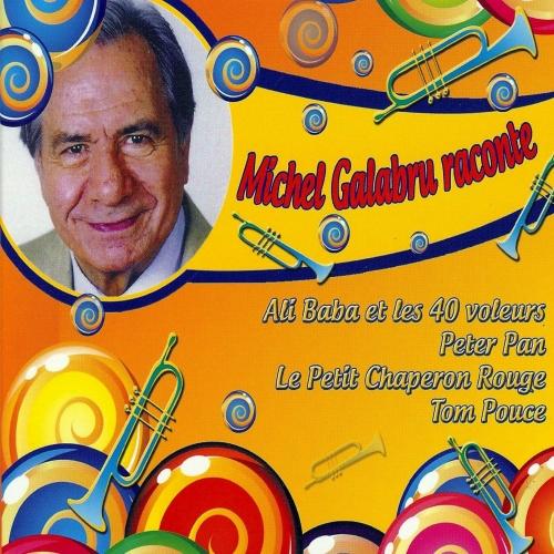 Michel GALABRU / LES GRANDS CONTES CLASSIQUES