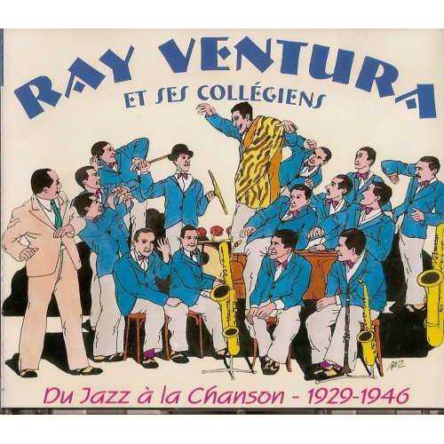 RAY VENTURA / DU JAZZ À LA CHANSON