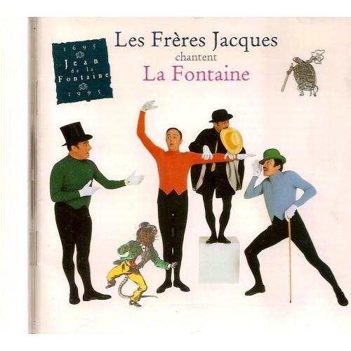 LES FRÈRES JACQUES / LA FONTAINE