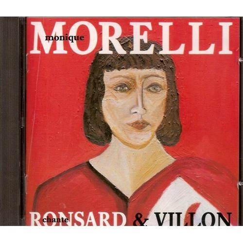 MONIQUE MORELLI / RONSARD & VILLON