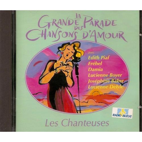 LA GRANDE PARADE DES CHANSONS D'AMOURS / CHANTEUSES
