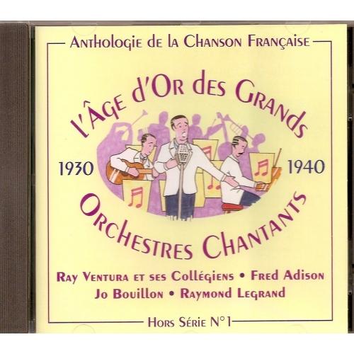 L'AGE D'OR DES GRANDS ORCHESTRES