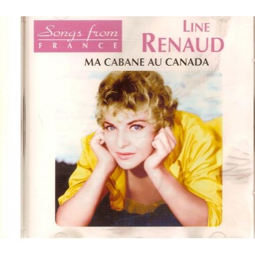 LINE RENAUD / MA CABANE AU CANADA