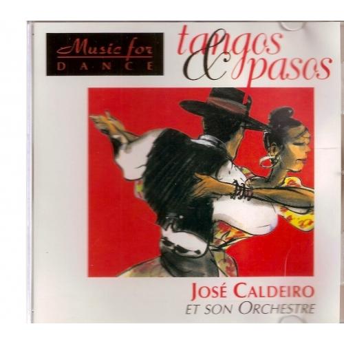 TANGOS & PASOS / JOSÉ CALDERO
