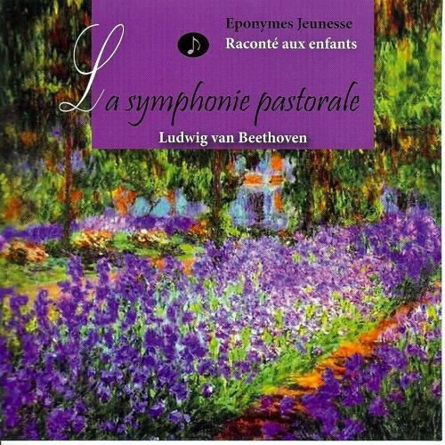 BEETHOVEN / LA SYMPHONIE PASTORALE