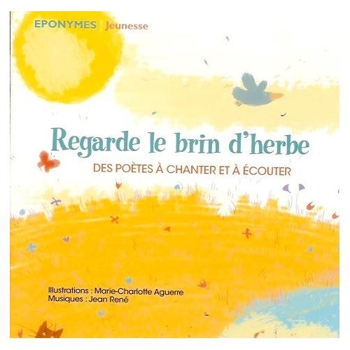 REGARDE LE BRIN D'HERBE