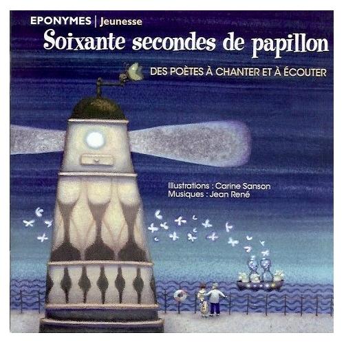 SOIXANTE SECONDES DE PAPILLON