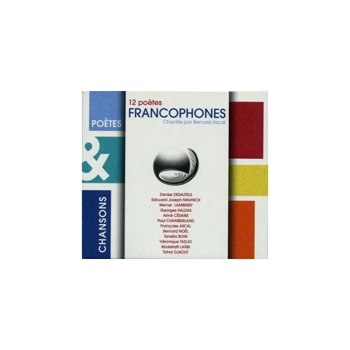 Bernard ASCAL / Les POÈTES FRANCOPHONES