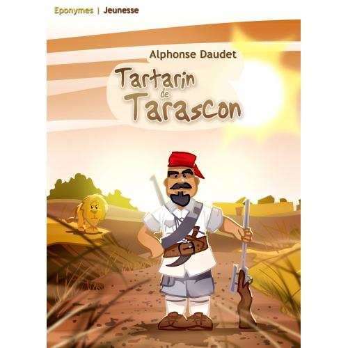 TARTARIN DE TARASCON / ALPHONSE DAUDET