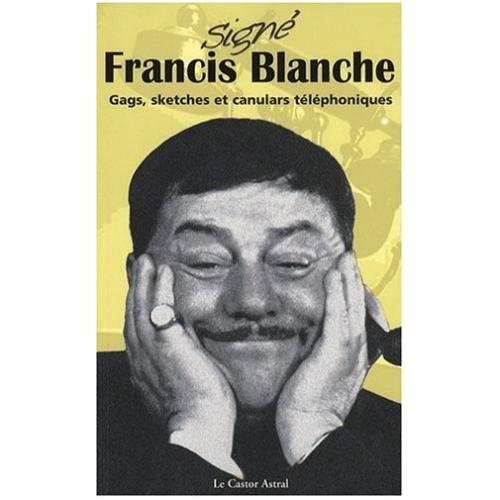 Francis BLANCHE / SIGNÉ FRANCIS BLANCHE