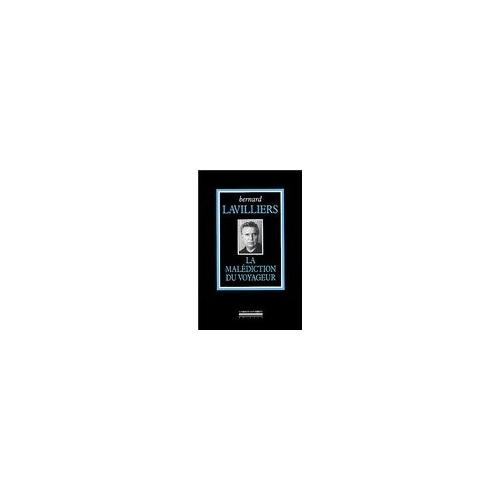 Bernard LAVILLIERS / LA MALÉDICTION DU VOYAGEUR