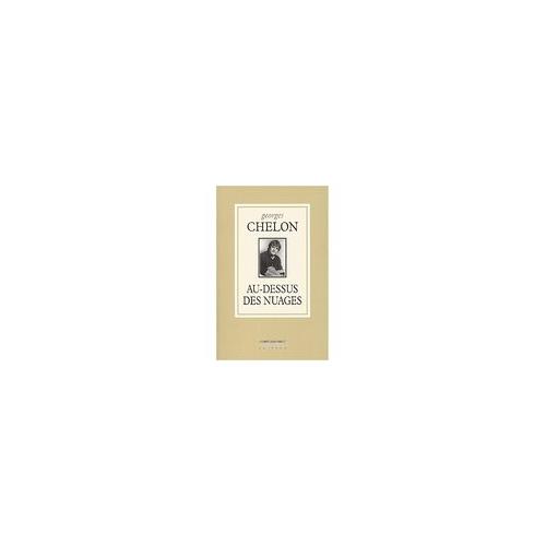 Georges CHELON / AU DESSUS DES NUAGES