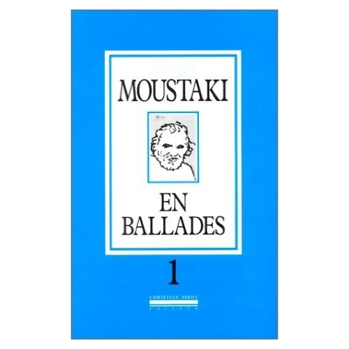 Georges MOUSTAKI / EN BALLADE VOL 1