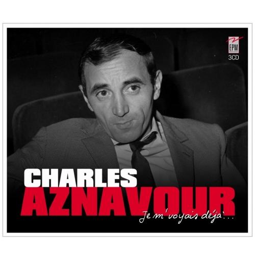 Charles AZNAVOUR / JE M'VOYAIS DÉJÀ