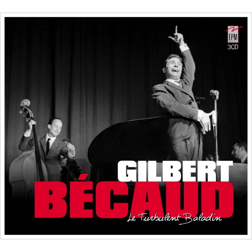 Gilbert BÉCAUD / LE TURBULENT BALADIN