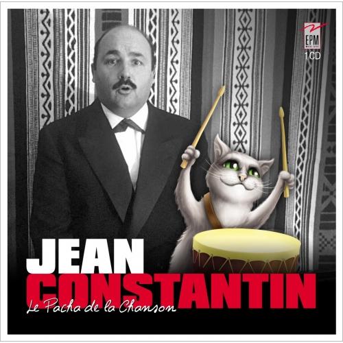 Jean CONSTANTIN / LE PACHA DE LA CHANSON
