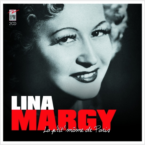 Lina MARGY / LA P'TITE MÔME DE PARIS