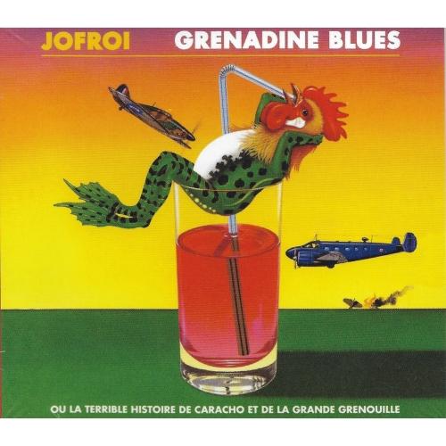 JOFROI / GRENADINE BLUES