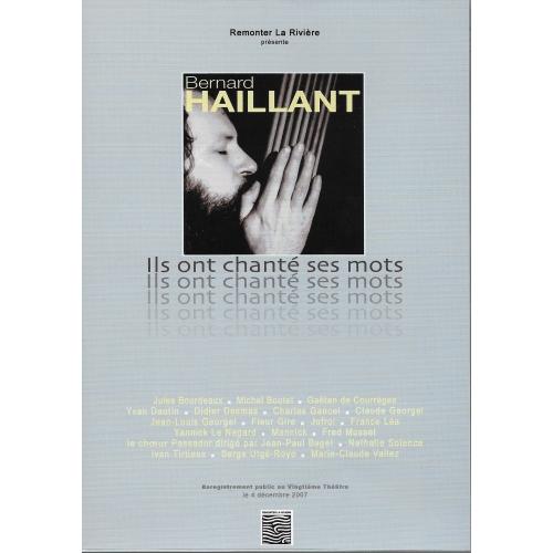 Bernard HAILLANT / ILS ONT CHANTÉ SES MOTS