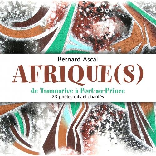Bernard ASCAL / AFRIQUE