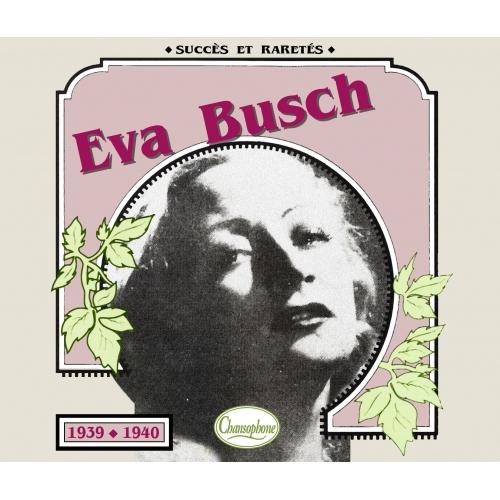 Eva BUSCH / 1939- 1940