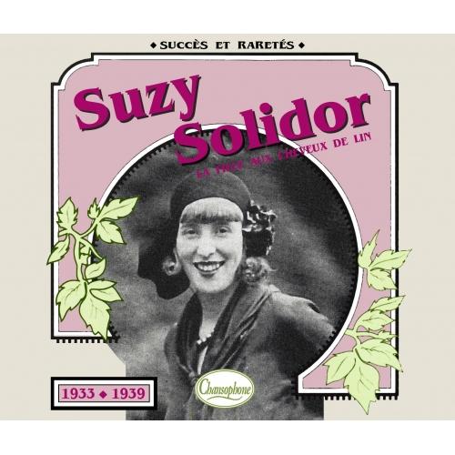 SuZY SOLIDOR / 1933 - 1939