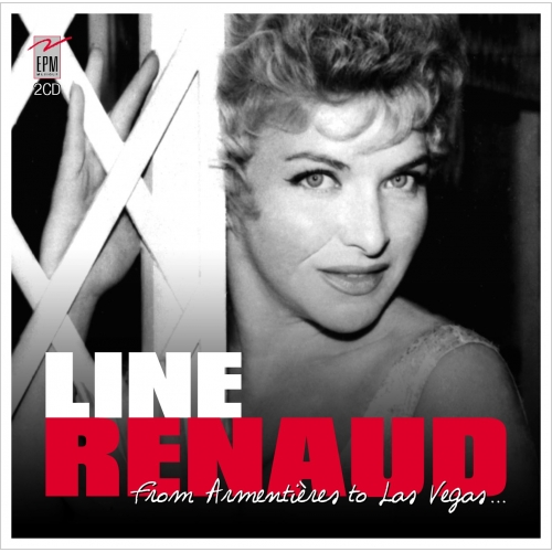 LINE RENAUD / FROM ARMENTIÈRES TO LAS VEGAS