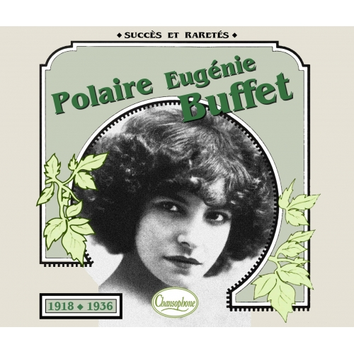 POLAIRE & Eugénie BUFFET