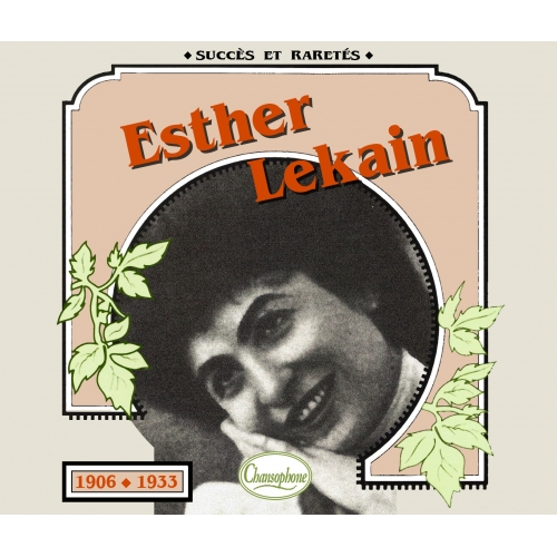 Esther LEKAIN  / 1906 - 1933