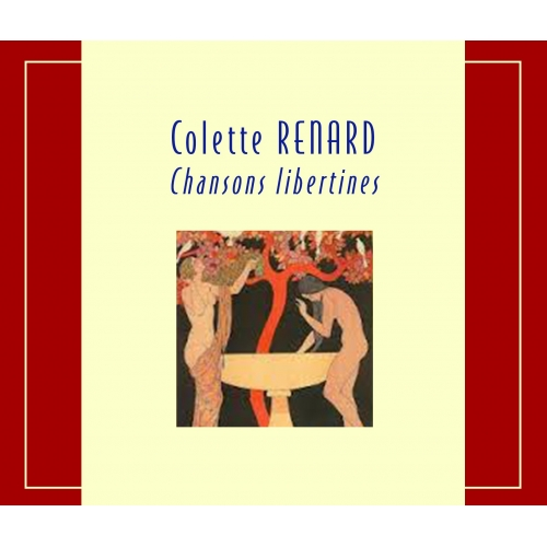 Colette RENARD / CHANSONS LIBERTINES