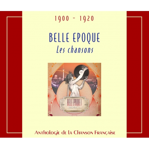 1900 - 1920 / LA BELLE EPOQUE
