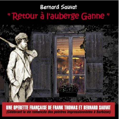 Bernard SAUVAT / RETOUR À L'AUBERGE GANNE