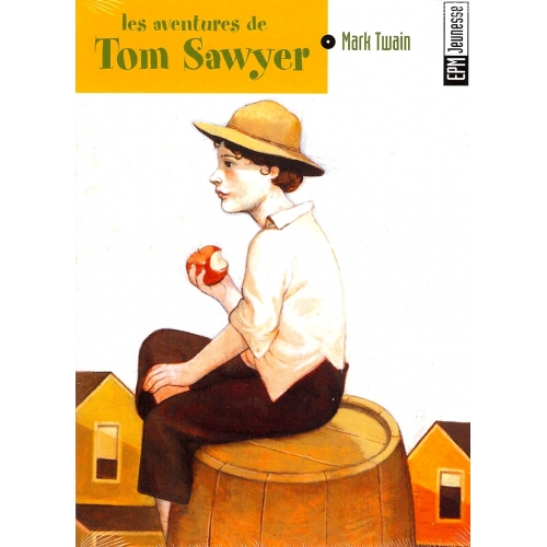 Tom SAWYER / MARK TWAIN
