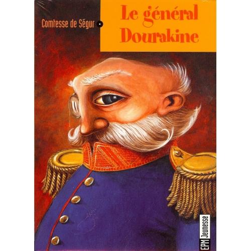 COMTESSE DE SEGUR / LE GÉNÉRAL DOURAKINE
