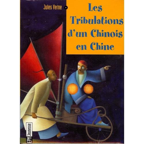 JULES VERNE / LES TRIBULATIONS D'UN CHINOIS EN CHINE