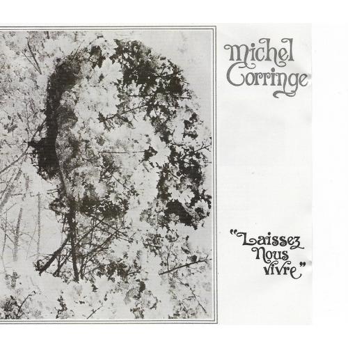 Michel CORRINGE / LAISSEZ-NOUS VIVRE