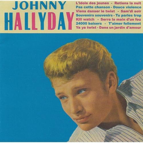 Johnny HALLYDAY / L'IDOLE DES JEUNES