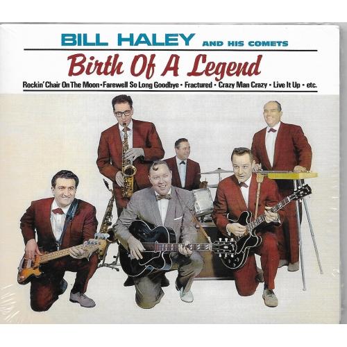 Bill HALEY / BIRTH OF A LEGEND