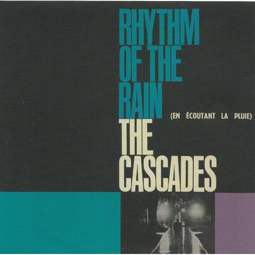 THE CASCADES / RHYTHM OF THE RAIN