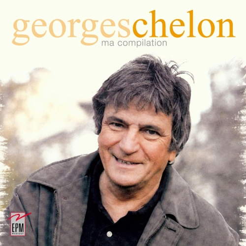 Georges CHELON / MA NOUVELLE COMPILATION