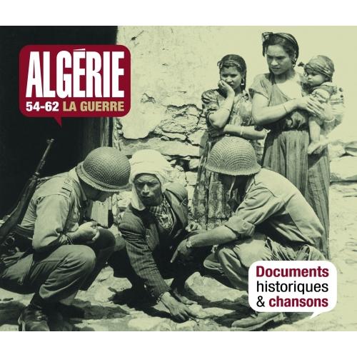 1954 - 1962 ALGÉRIE / LA GUERRE