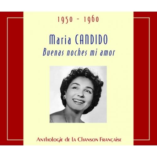 Maria CANDIDO / BUENAS NOCHES MI AMOR
