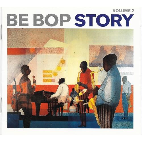 BE BOP STORY / VOLUME 2
